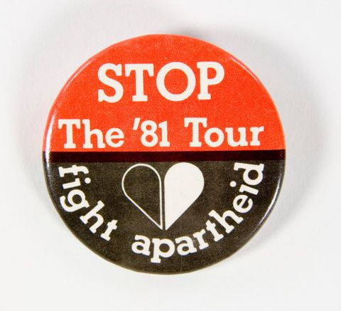 Badge, 'STOP The '81 Tour', 1981, HART (Halt All Racist Tours) (1969–1992), New Zealand. Gift of Annette Anderson, 2009. Te Papa