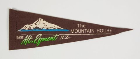 Souvenir pennant, The Mountain House, East Mt Egmont, NZ'