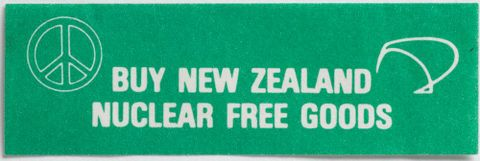 Label, 'Buy New Zealand Nuclear Free Goods', 1985, New Zealand, by Eastern Suburbs Peace Group. Gift of Mark Strange, 1989. Te Papa (GH003650/24)