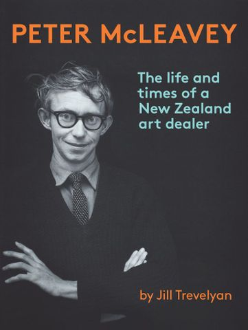 <EM>Peterer McLeavey: The life and times of a New Zealand art dealer</EM> (Te Papa Press, 2013) book cover