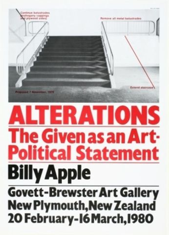 Billy Apple, <EM>Alterations: The given as an art-political statement</EM>, 1979, Govett-Brewster Art Gallery