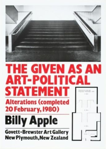 Billy Apple, <EM>The given as an art-political statement: Alterations (completed 20 February, 1980)</EM>, 1980, Govett-Brewster Art Gallery