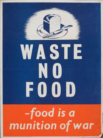 Poster, 'Waste no food'